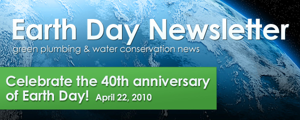 GreenPlumbers Earth Day Newsletter