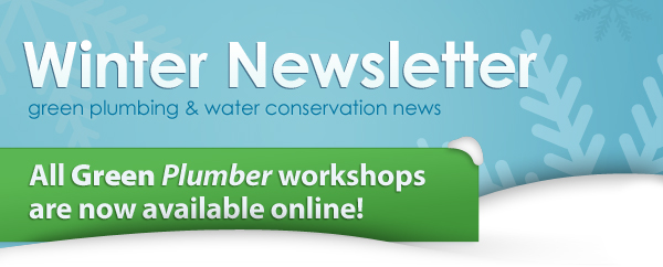 Green Plumbers Winter Newsletter